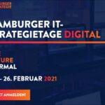 Hamburger IT-Strategietage: Spannende IT- und Digitalisierungsthemen präsentiert von 40 hochkarätigen Sprechern